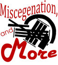 Miscegenation, and More image