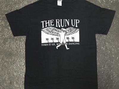 Turn It Up, We'll Be Dancing T Shirt main photo