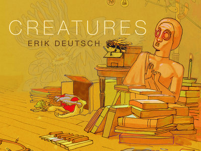 Digital Download of Erik Deutsch's CREATURES full-length concert DVD and audio album main photo