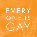 Everyone Is Gay image
