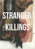 Stranger Killings image