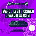 Ward / Lash / Cremer / Garcin Quartet image