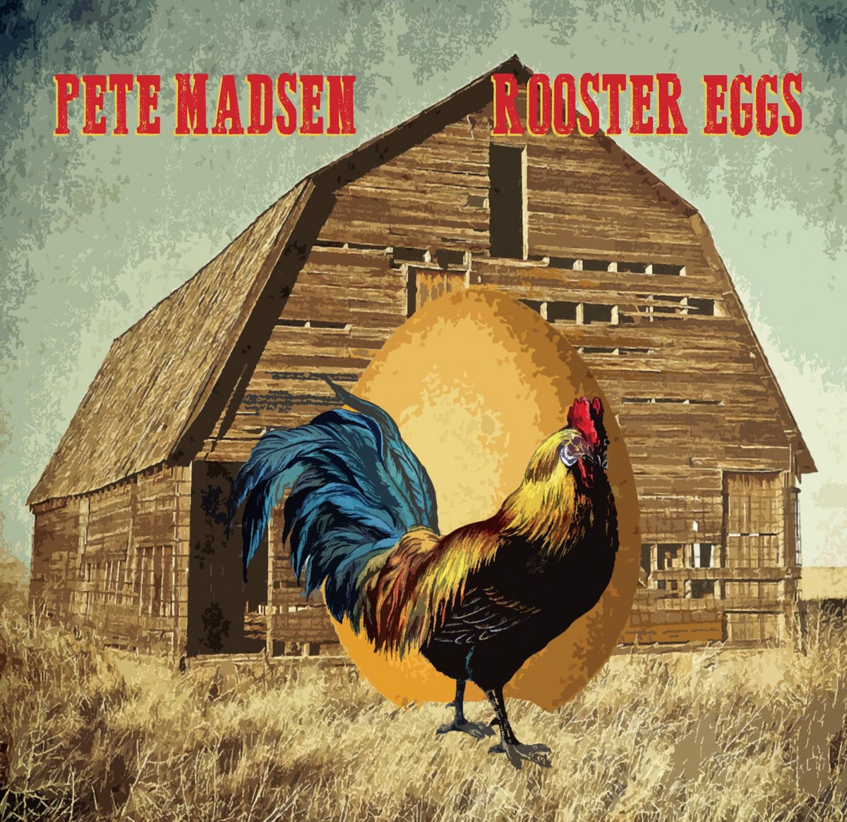 Rooster Eggs | Pete Madsen