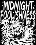 Midnight Foolishness image