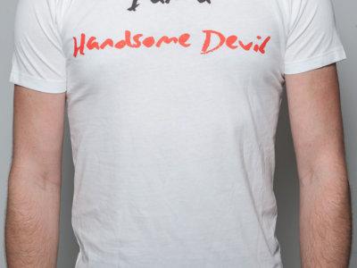 I am a Handsome Devil White T-Shirt main photo