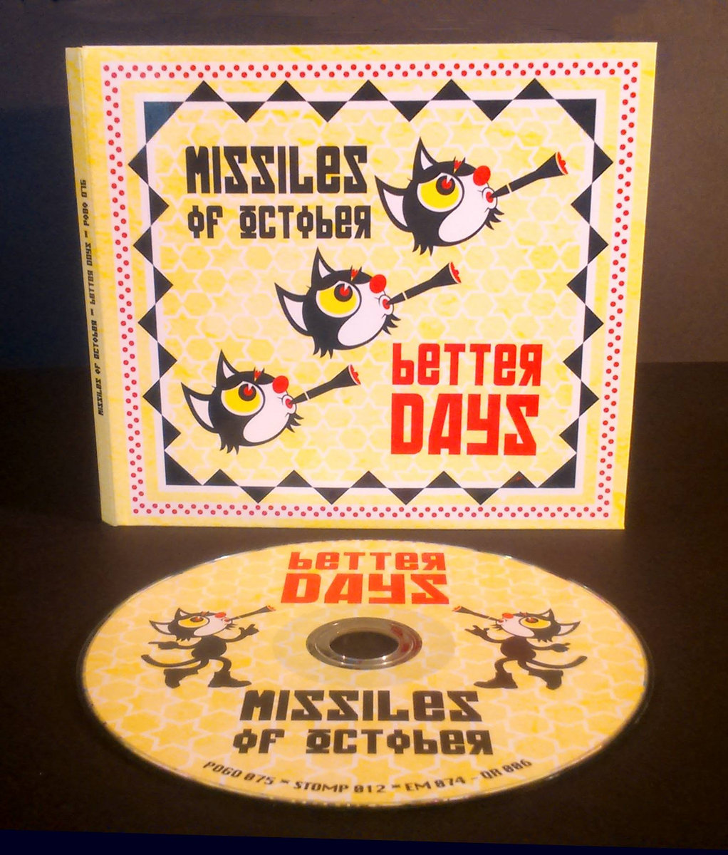 Better days (2016) | missiles of october.