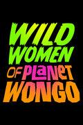 Wild Women Of Planet Wongo image