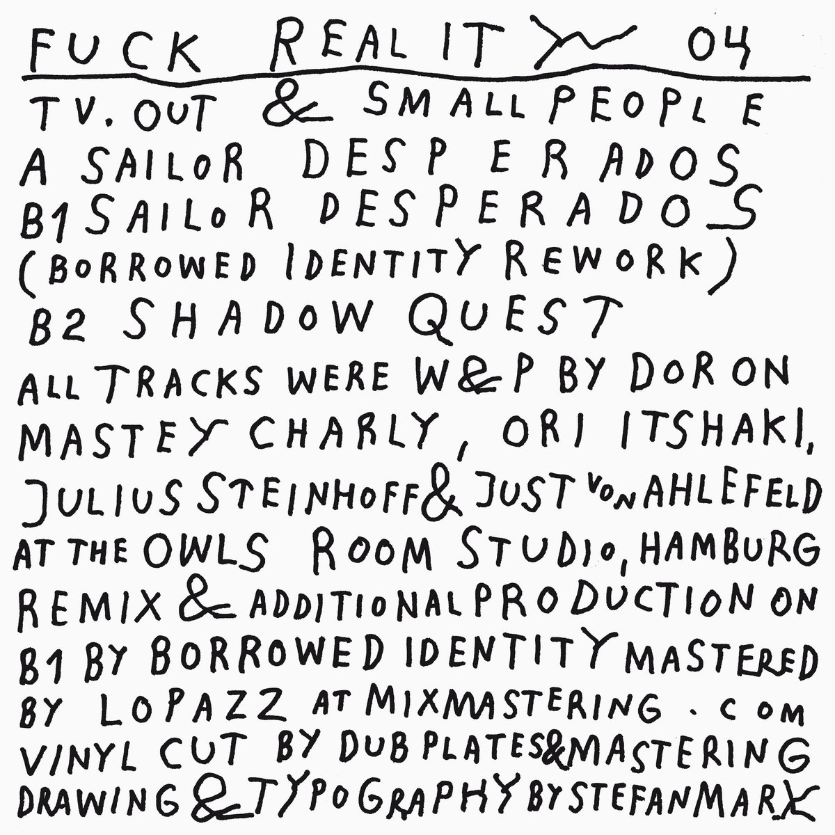 fuck reality 04 - tv.out & smallpeople // borrowed identity rework