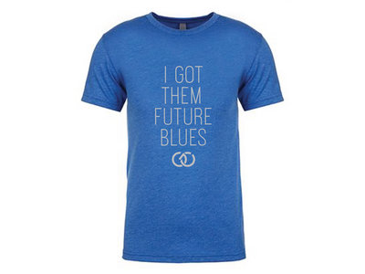 "Small Blue ""I Got Them Future Blues"" T-Shirt main photo"