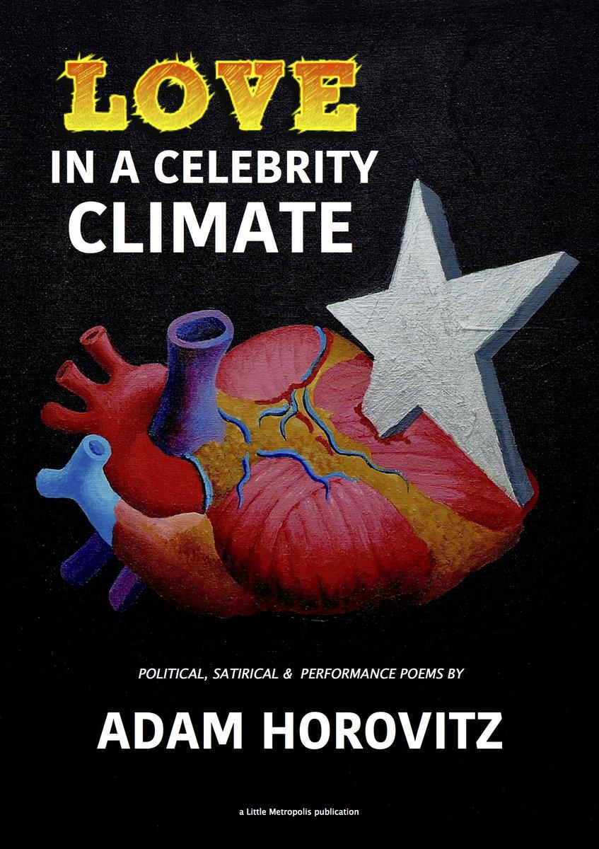 Love In A Celebrity Climate By Adam Horovitz Little Metropolis