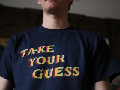 T-Shirt // Take Your Guess main photo