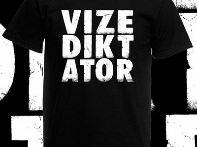 Vizediktator Gang-Shirt main photo