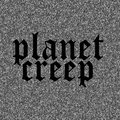 PLANET CREEP image