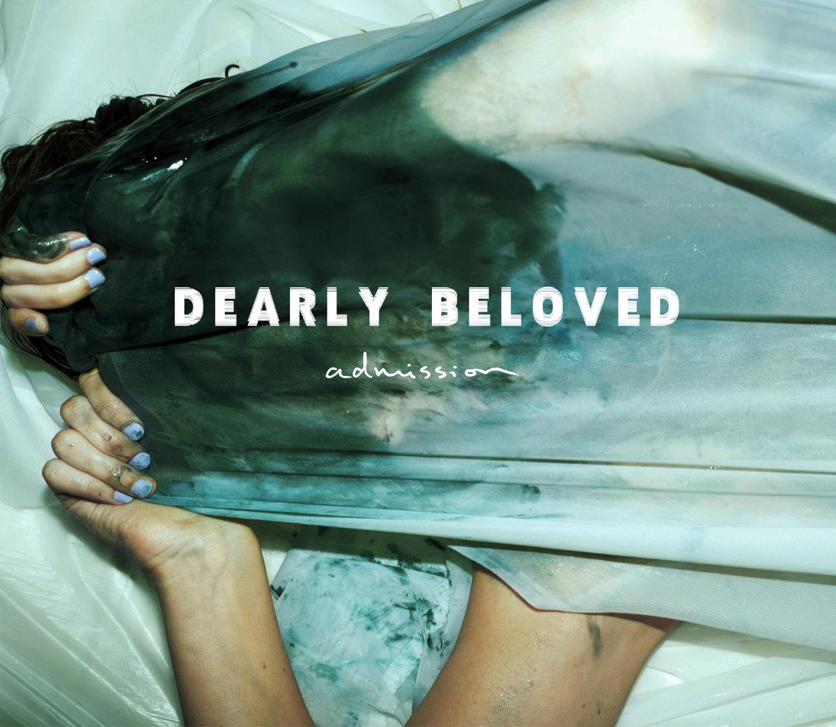 RIP | Dearly Beloved