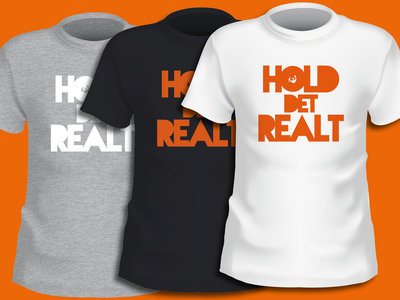 Hold Det Realt T-shirt main photo
