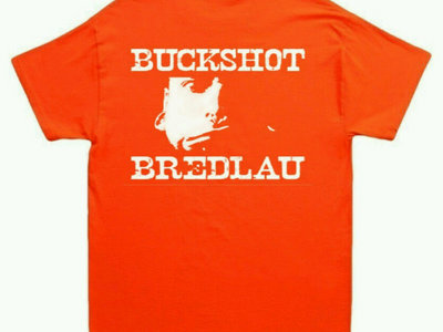 Hunter's Orange Buckshot tee main photo