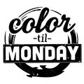 Color Til Monday image