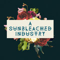A Sunbleached Industry image