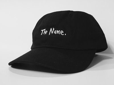 "Limited edition ""The Name"" Dad Hat main photo"