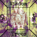 Wisdom of the Trees image