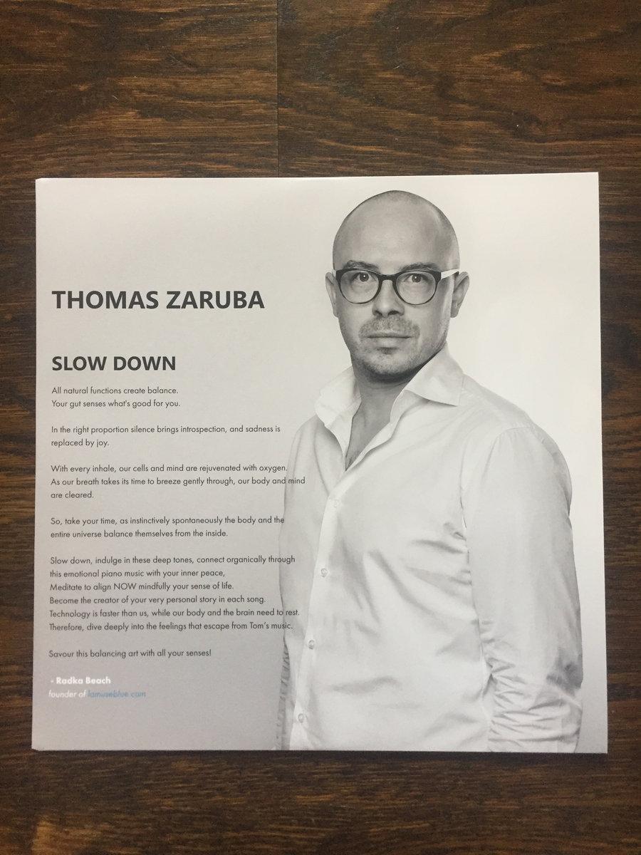 SLOW DOWN   THOMAS ZARUBA