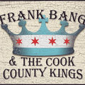 Frank Bang and The Cook County Kings image