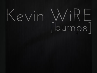 Kevin WiRE Bumps T-Shirt/Hoodie main photo