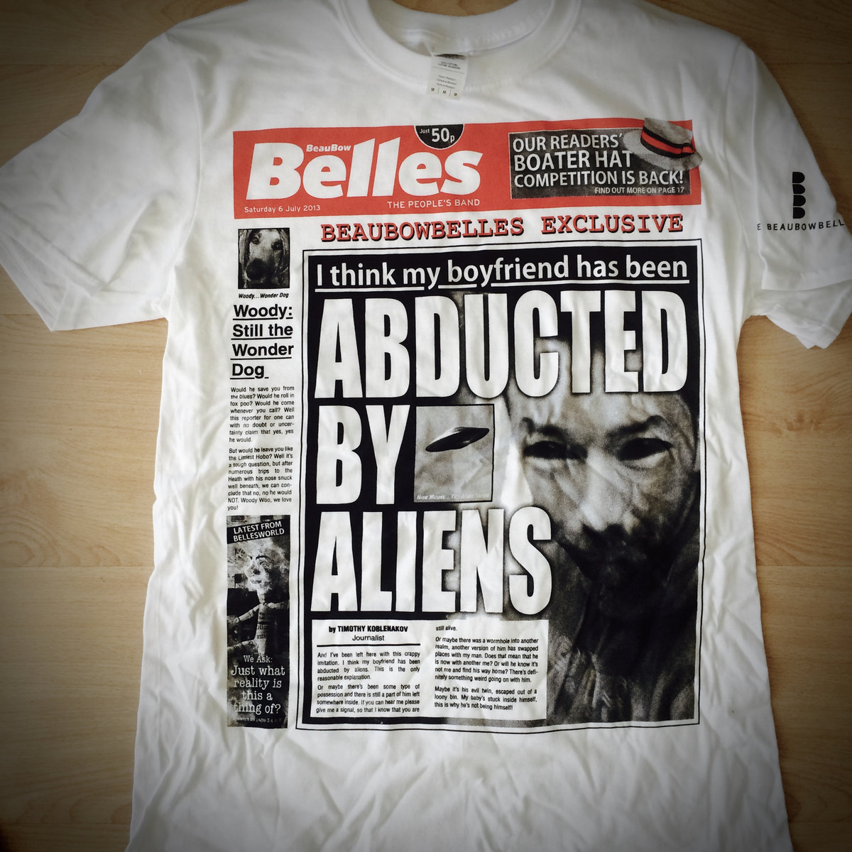 I Think My Boyfriend Has Been Abducted By Aliens T-shirt