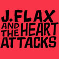 J.Flax & The Heart Attacks image