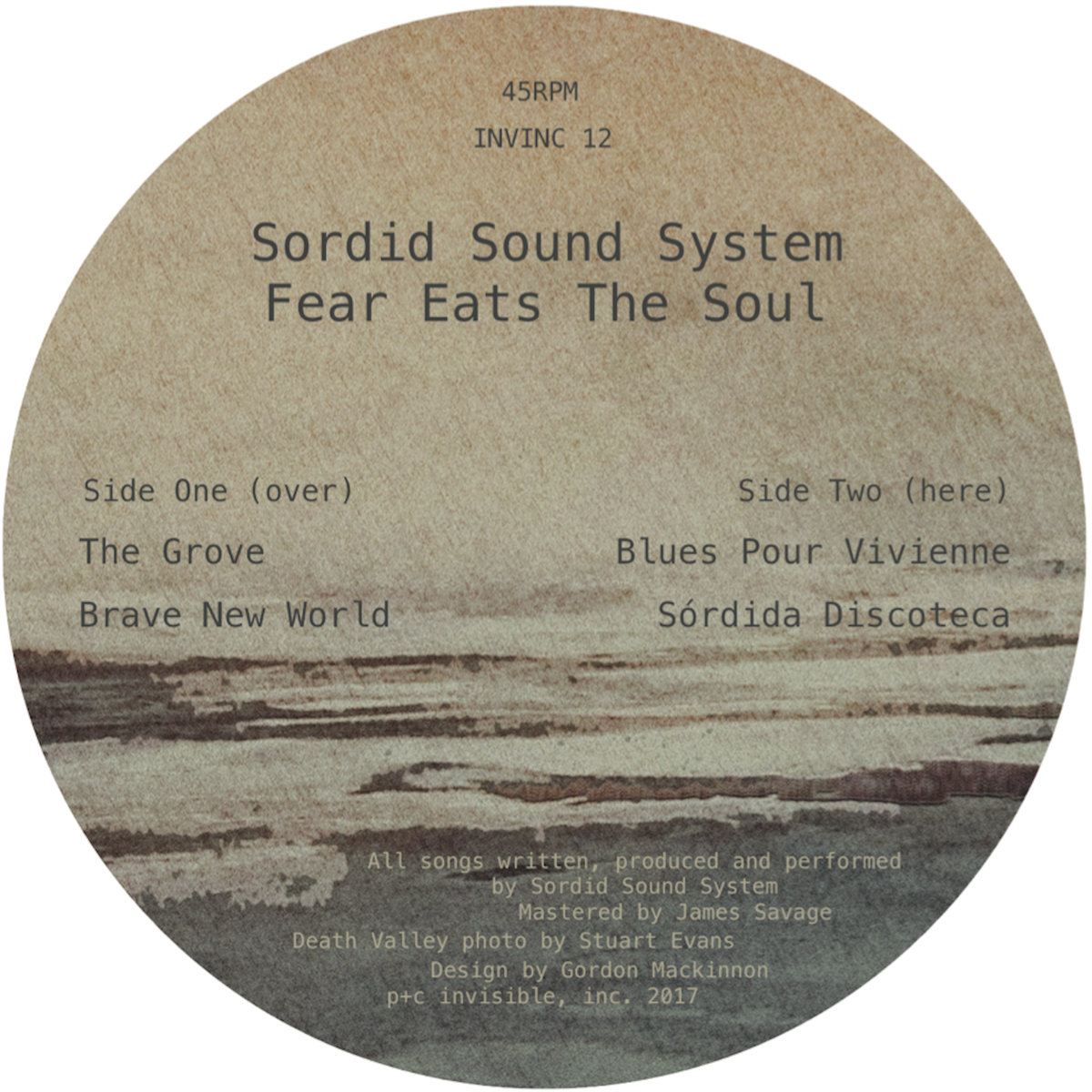 Sordid Sound System - Fear Eats The Soul (Invisible, Inc.)