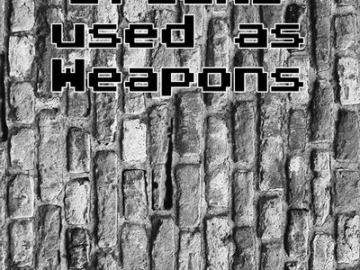 Words used as Bricks used as Weapons main photo