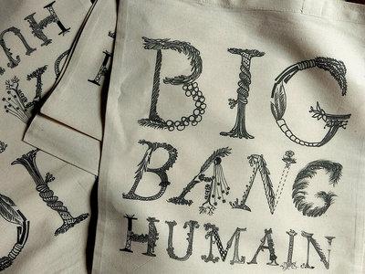 """Tote Bag """"Big Bang Humain"""" main photo"""