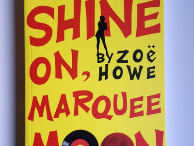Shine On, Marquee Moon - Paperback *SIGNED and personalised* main photo