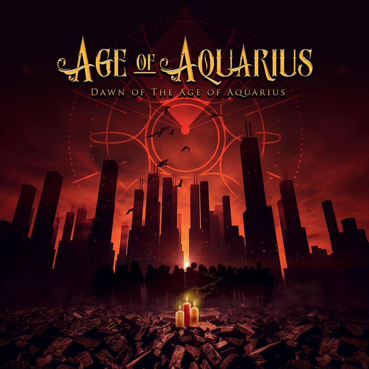 Dawn Of The Age Of Aquarius   Age Of Aquarius