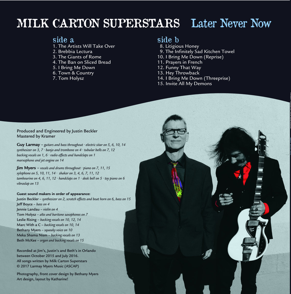 Later Never Now | Milk Carton Superstars