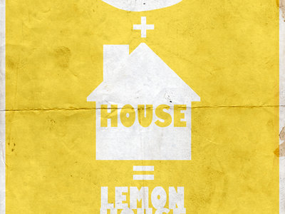 Brock N Broll presents: Lemon House main photo