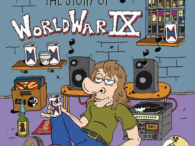 Thank God It's Monday!  The Story Of World War IX #1 main photo