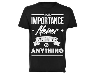 Importance Never Justifies Anything 'Kids Tshirt' main photo