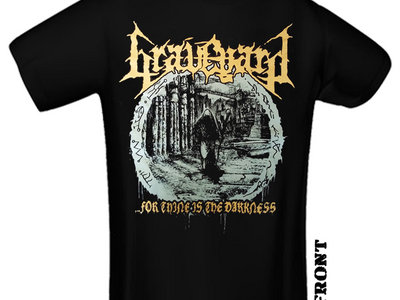 """GRAVEYARD """"...For Thine Is The Darkness"""" T-Shirt main photo"""