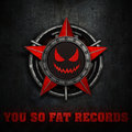 YOU SO FAT & DEEP RECORDS™ image