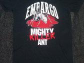 Mighty Killer Ant T-shirt photo