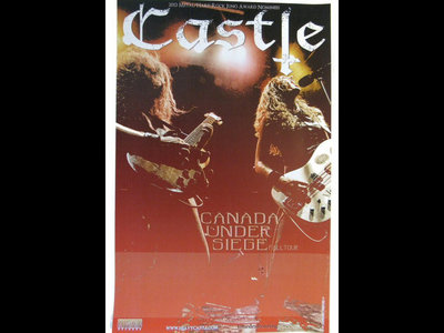 Castle - Canada Under Siege - Printed Tour Poster main photo