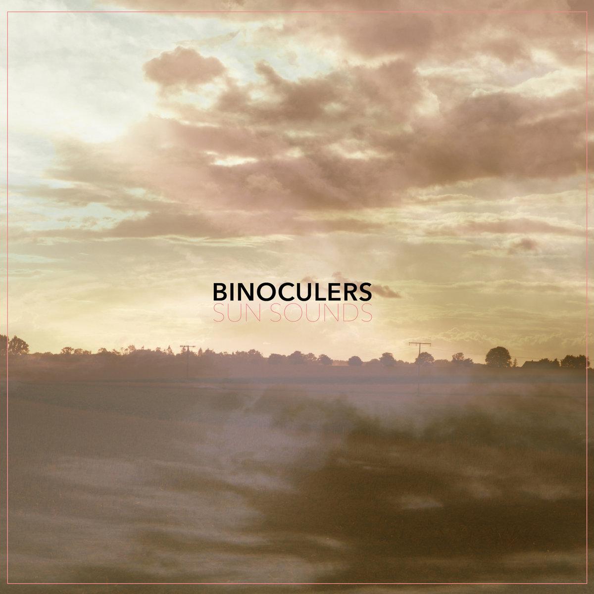 sun sounds | binoculers
