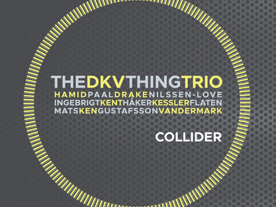 Collider – CD (MW 930-2) by The Thing / DKV Trio main photo