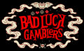 Bad Luck Gamblers image