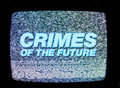Crimes of the future image