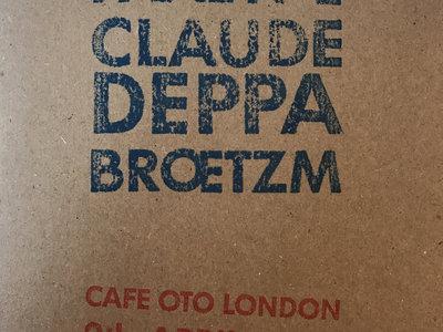 Cafe Oto, London 9th April 2013 – CD (D151969 8C) by Peter Brötzmann / Claude Deppa / Paal Nilssen-Love main photo