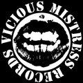 Vicious Mistress Records image