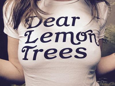 Dear Lemon Trees T-Shirt (Women's cut) main photo