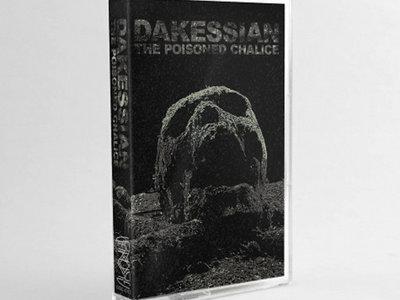 "Dakessian - ""The Poisoned Chalice"" CS Tape main photo"